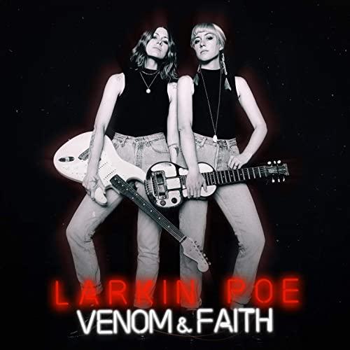 larkin-poe-venom-and-faith