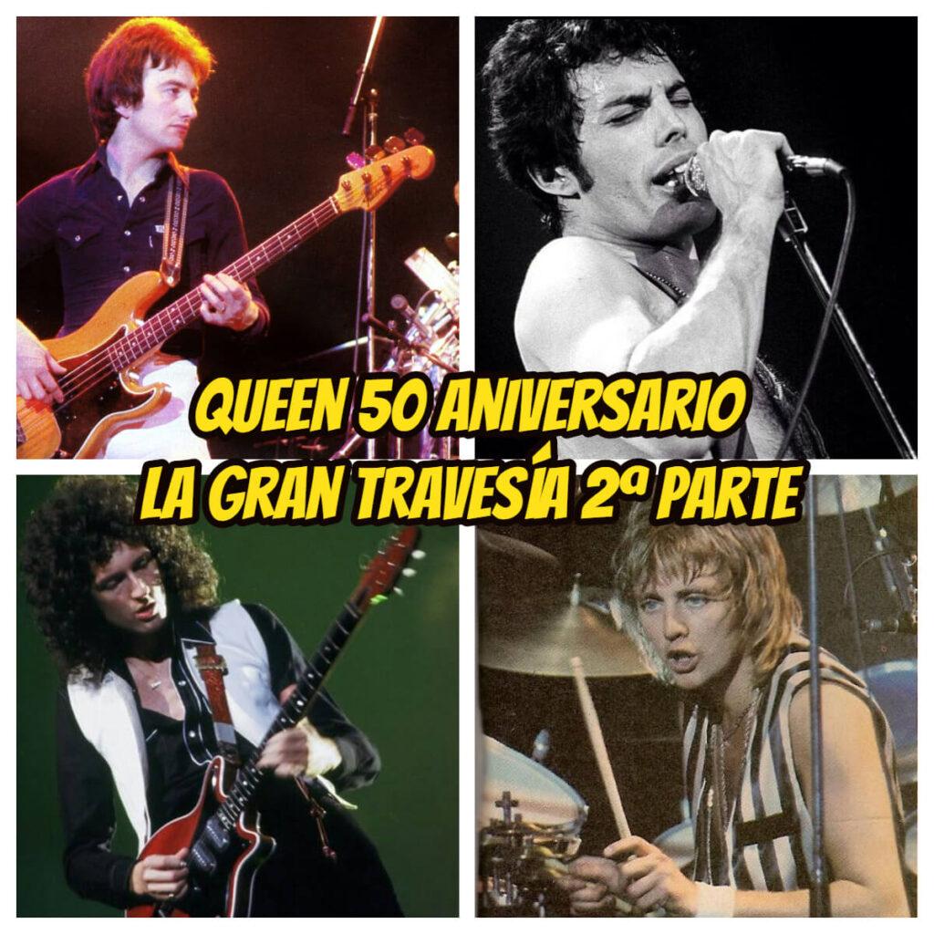 queen-1978-segunda-parte-50-aniversario-la-gran-travesia