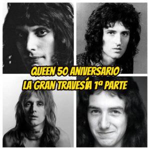 queen-50-aniversario-la-gran-travesia-radio-free-rock