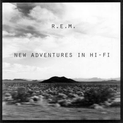 REM_New-Adventures_in_hi_fi