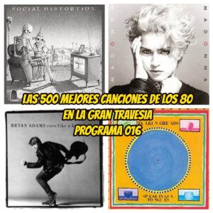 500 mejores canciones programa 16