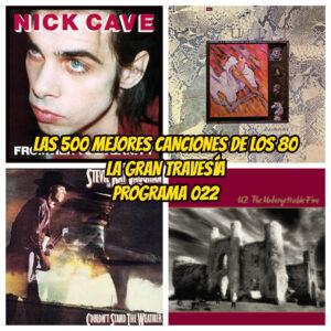 500-MEJORES-CANCIONES-DE-LOS-80-PROGRAMA-022-RADIO-FREE-ROCK-LA-GRAN-TRAVESIA