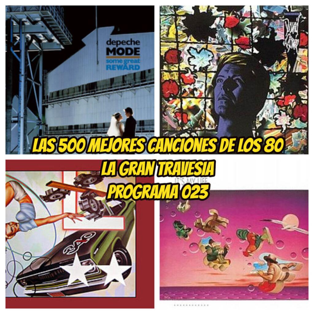 500 MEJORES CANCIONES PROGRAMA 023 LA GRAN TRAVESIA RADIO FREE ROCK
