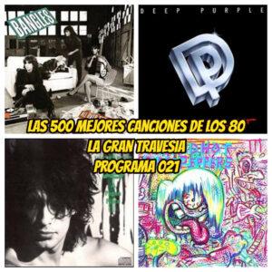 500-mejores-canciones-de-los-80-programa-021-la-gran-travesia-radio-free-rock