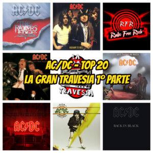 AC DC TOP 20 RADIO FREE ROCK LA GRAN TRAVESIA