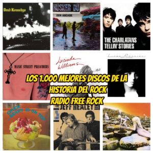 1000 mejores discos de la historia del rock 3 la gran travesia radio free rock