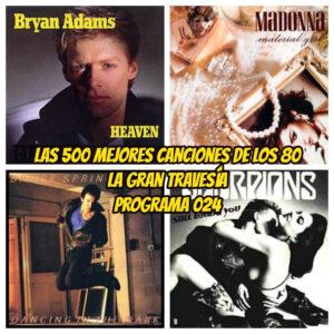 500-MEJORES-CANCIONES-DE-LOS-80-PROGRAMA-024-RADIO-FREE-ROCK-LA-GRAN-TRAVESIA