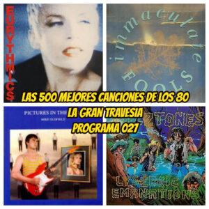 las-500-mejores-canciones-de-los-80-programa-027-la-gran-travesia-radio-free-rock