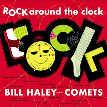 rock-around-the-clock-bill-haley-and-his-comets-radio-free-rock-la-gran-travesia
