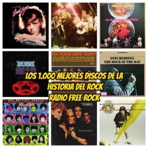 1000 mejores discos de la historia del rock 5 la gran travesia radio free rock