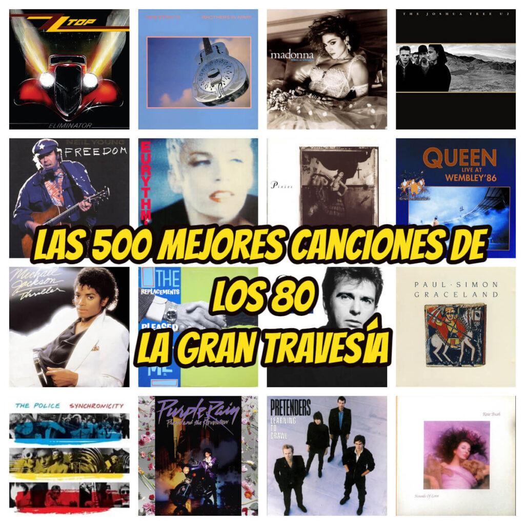 3 las 500 mejores canciones de los 80 programa la gran travesia radio free rock