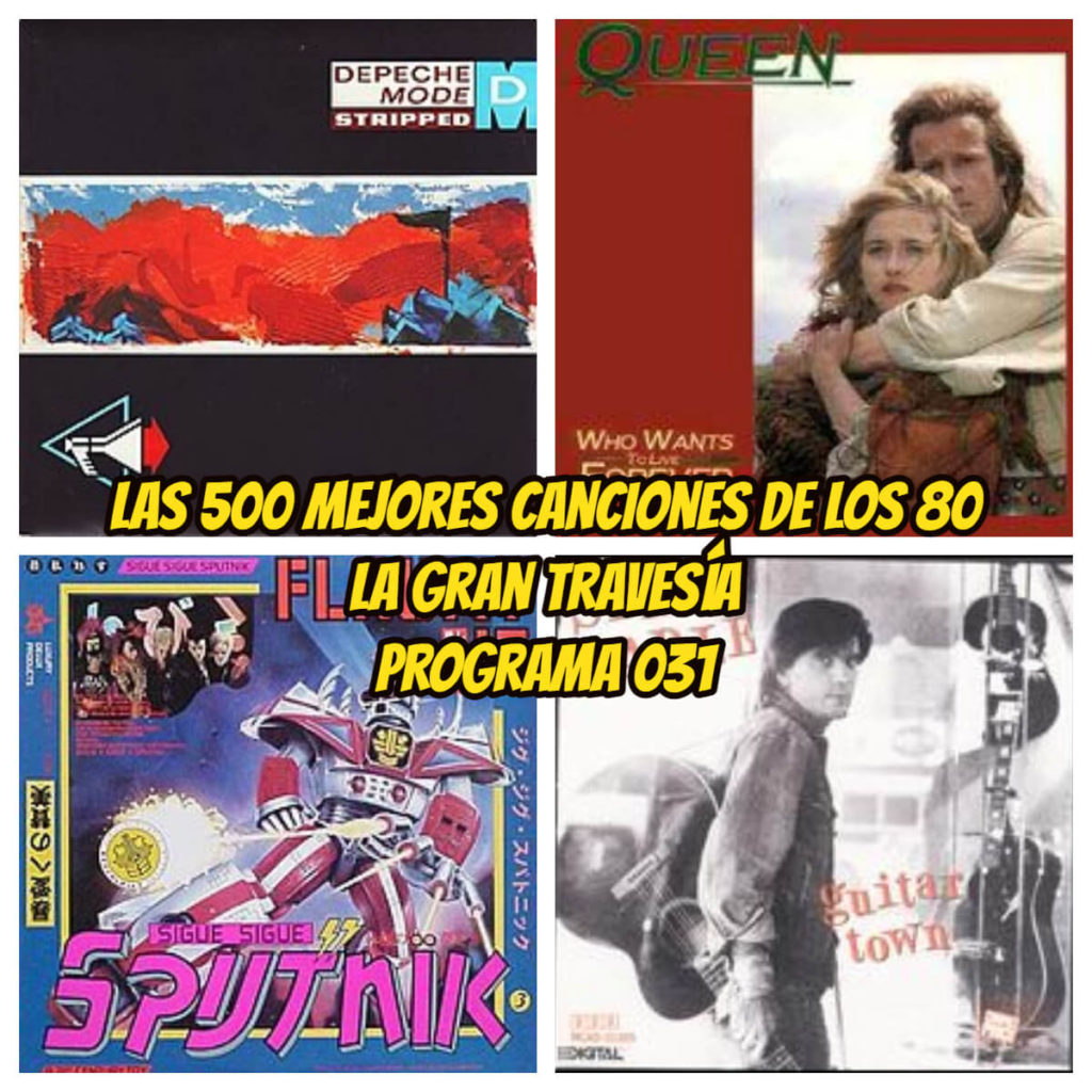 500-mejores-canciones-de-los-80-programa 031-la-gran-travesia-radio-free-rock