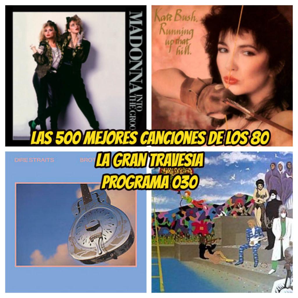 las-500-mejores-canciones-de-los-80-programa-030-la-gran-travesia-radio-free-rock