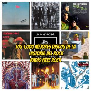 1000 mejores discos de la historia del rock 8 la gran travesia radio free rock