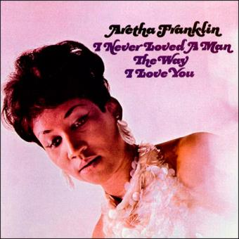 aretha_franklin_I_never_loved_a_man_the_way_I_love_you_la_gran_travesia_radio_free_rock