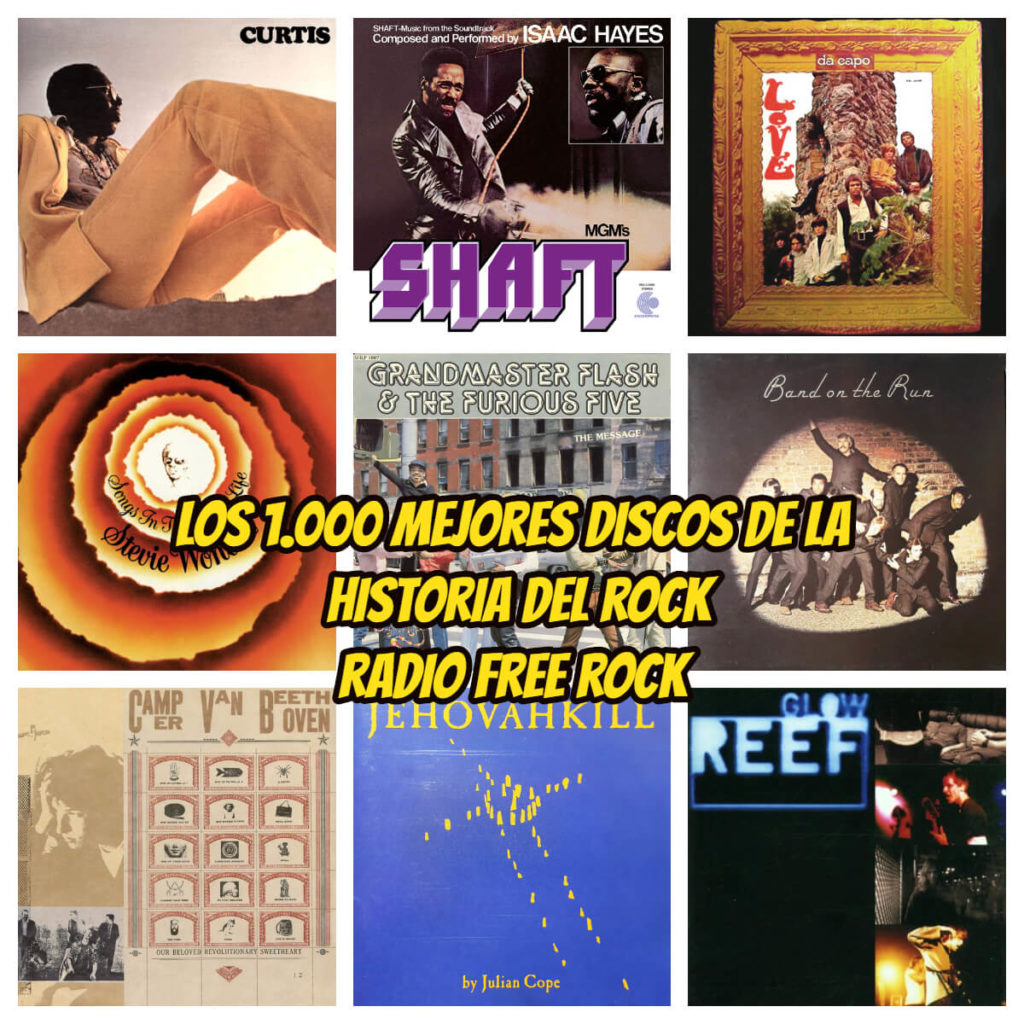 1000 mejores discos de la historia del rock 13 la gran travesia radio free rock