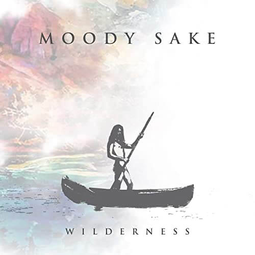 MOODY-SAKE-WILDERNESS-LA-GRAN-TRAVESIA-RADIO-FREE-ROCK